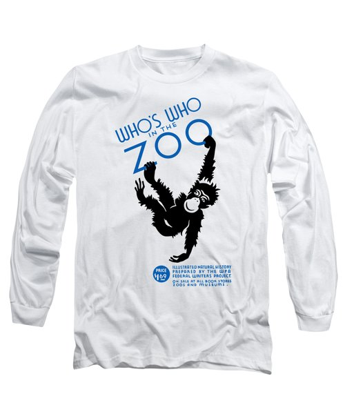 Who's Who In The Zoo - Wpa Long Sleeve T-Shirt