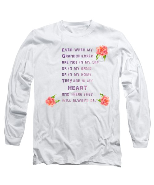 Will Always Be Long Sleeve T-Shirt