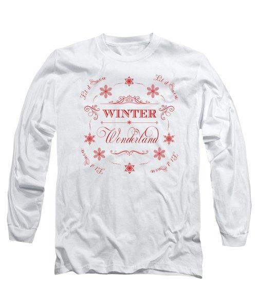 Winter Wonderland Let It Snow Long Sleeve T-Shirt