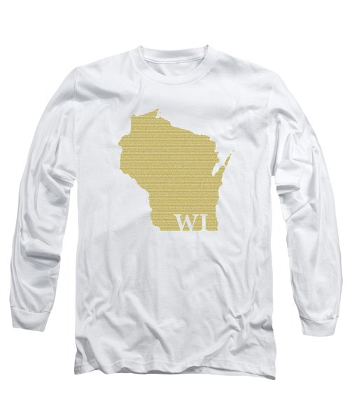 Wisconsin State Map With Text Of Constitution Long Sleeve T-Shirt