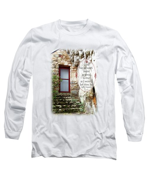 With Me - Quote Long Sleeve T-Shirt
