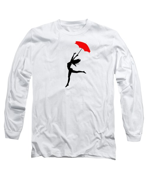 Woman Dancing In The Rain With Red Umbrella Long Sleeve T-Shirt