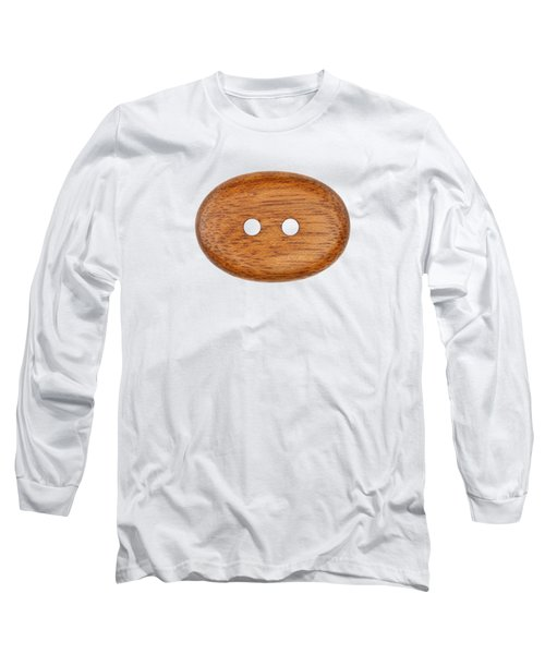 Long Sleeve T-Shirt featuring the photograph Wooden Button by Michal Boubin