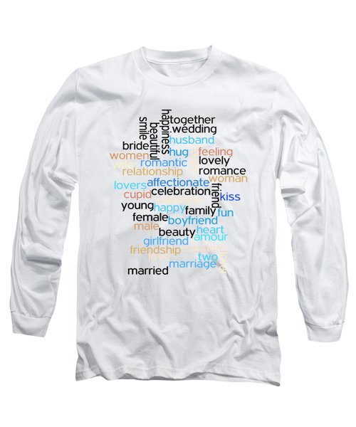 Long Sleeve T-Shirt featuring the digital art Words Of Love by Bill Cannon