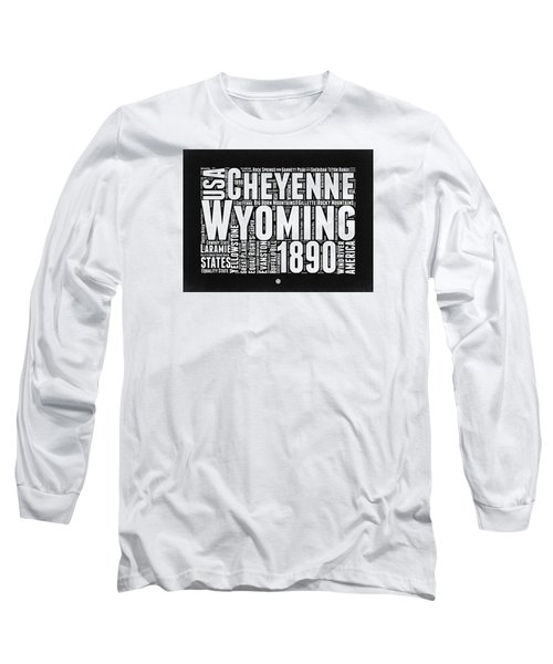 Wyoming Black And White Word Cloud Map Long Sleeve T-Shirt
