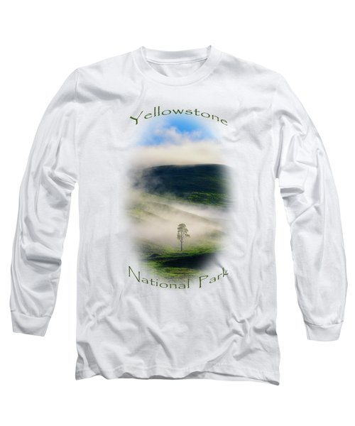 Yellowstone T-shirt Long Sleeve T-Shirt by Greg Norrell