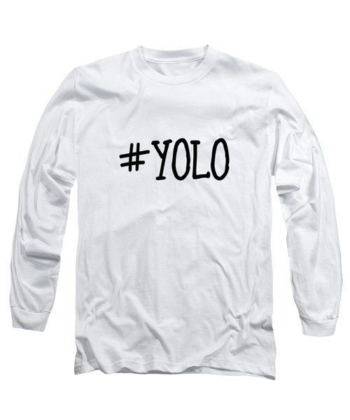 #yolo Long Sleeve T-Shirt by Clare Bambers