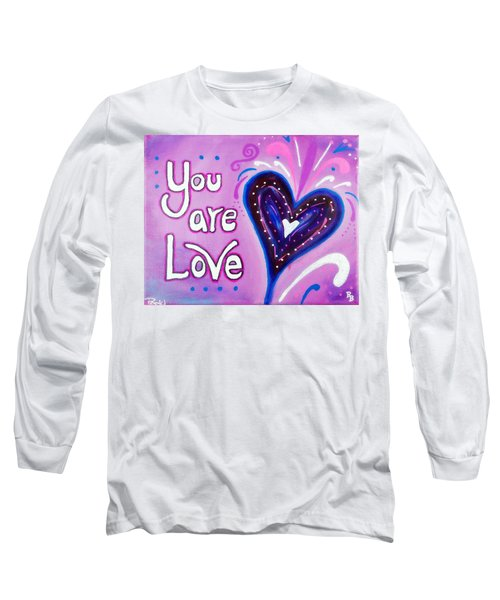 You Are Love Purple Heart Long Sleeve T-Shirt