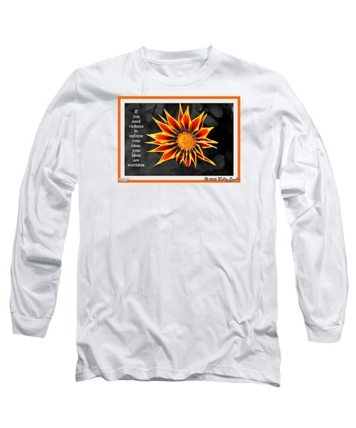 You Are Not Worthless Long Sleeve T-Shirt by Holley Jacobs