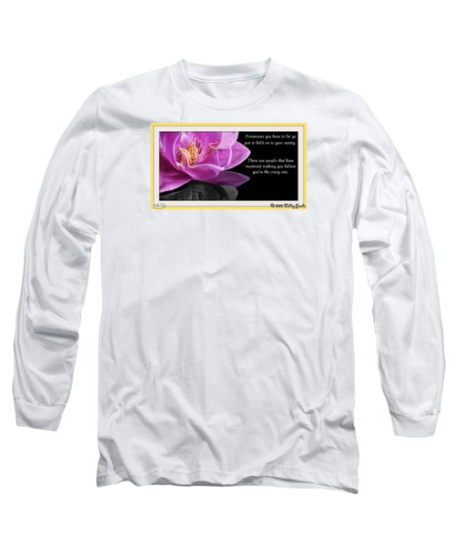 You Have To Let Go Long Sleeve T-Shirt by Holley Jacobs