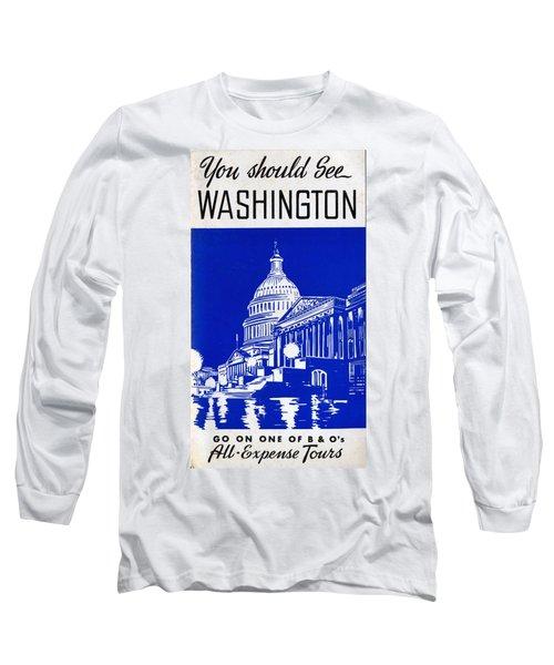 You Should See Washington Long Sleeve T-Shirt