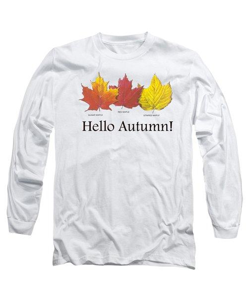 Hello Autumn Long Sleeve T-Shirt
