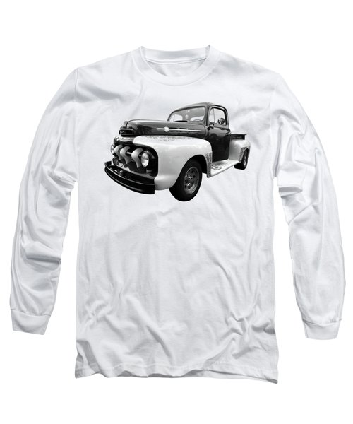 1952 Ford F-1 In Black And White Long Sleeve T-Shirt