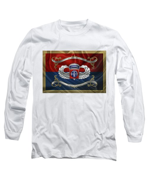 82nd Airborne Division - 82nd  A B N  Insignia With Parachutist Badge Over Flag Long Sleeve T-Shirt