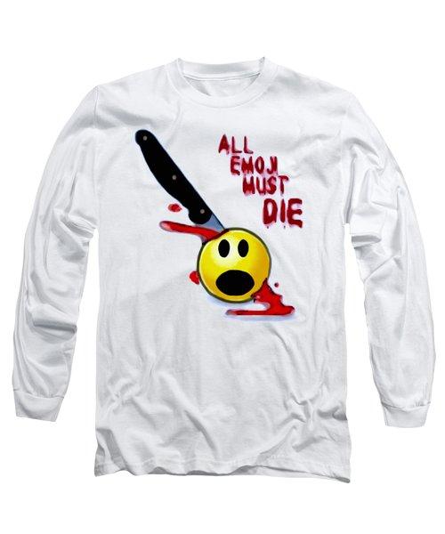All Emoji Must Die Long Sleeve T-Shirt
