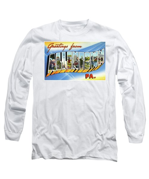 Allentown Greetings Long Sleeve T-Shirt