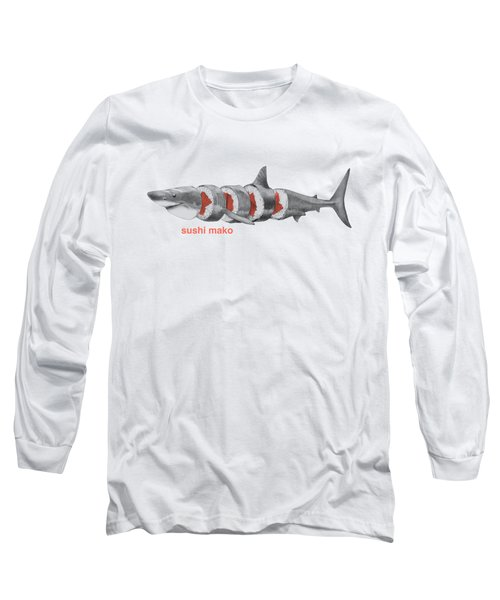 Sushi Mako Long Sleeve T-Shirt