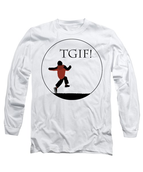 Tgif - Transparent Long Sleeve T-Shirt