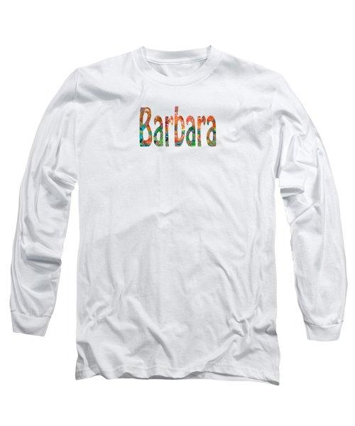 Barbara Long Sleeve T-Shirt
