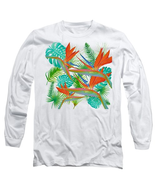 Bird Of Paradise Flower And Tropical Leaves And Ferns Long Sleeve T-Shirt