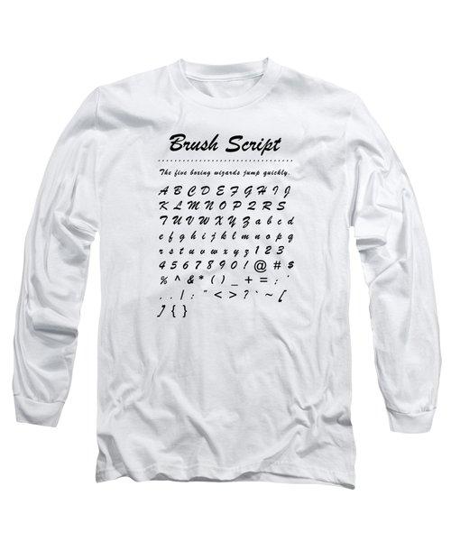 Brush Script - Most Wanted Long Sleeve T-Shirt