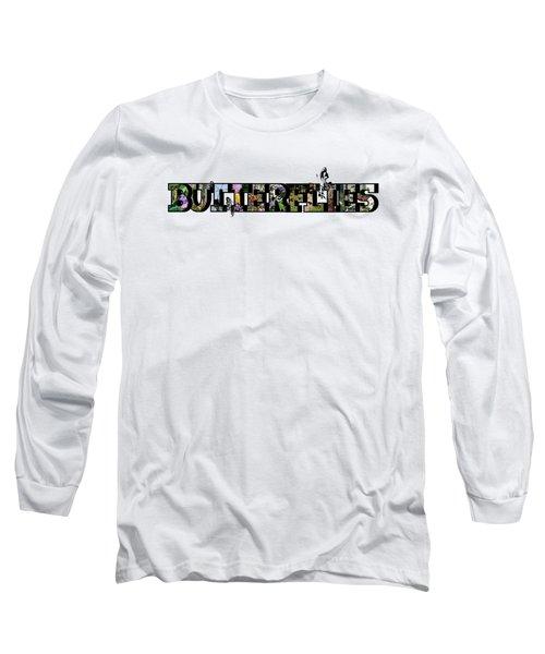 Butterflies Large Letter Long Sleeve T-Shirt