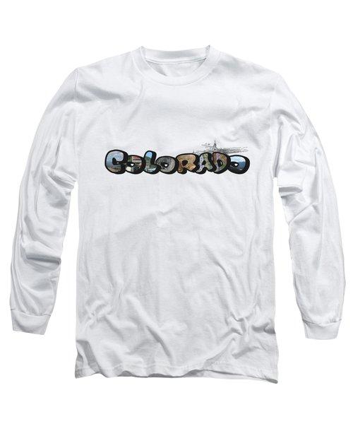 Colorado Big Letter Digital Art Long Sleeve T-Shirt