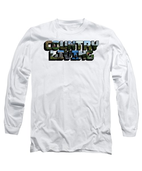 Country Living Big Letter Long Sleeve T-Shirt