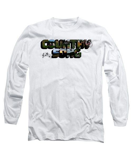 Country Song Big Letter Long Sleeve T-Shirt