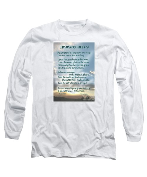 Do Not Stand At My Grave And Weep Long Sleeve T-Shirt