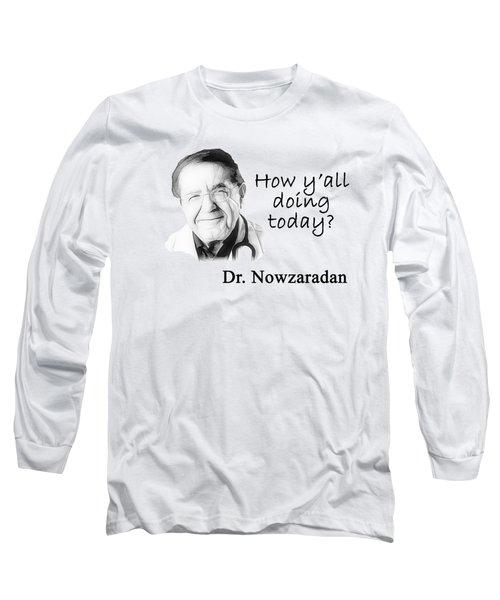 Dr. Now Long Sleeve T-Shirt