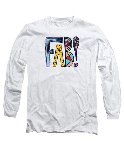 Fab Long Sleeve T-Shirt
