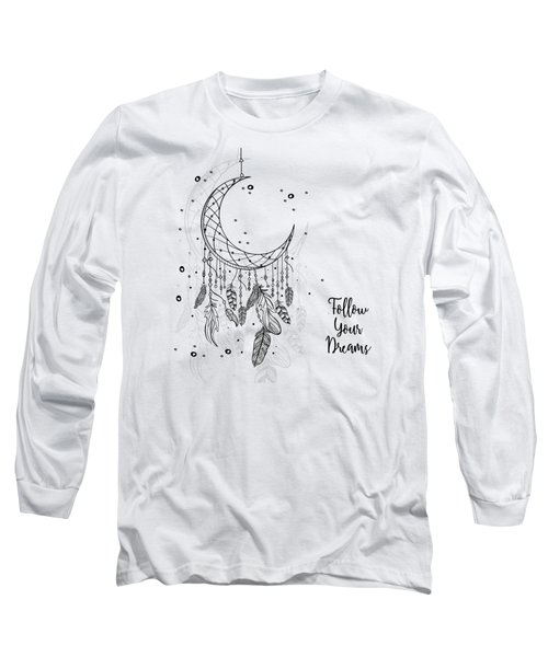 Follow Your Dreamcatcher - Boho Chic Ethnic Nursery Art Poster Print Long Sleeve T-Shirt