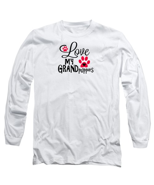 Great Dog Gifts And Ideas Love My Grandpuppies Long Sleeve T-Shirt