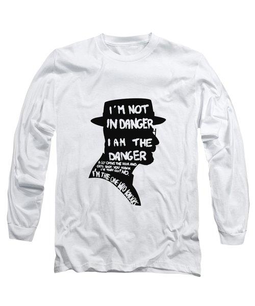 Heisenberg Is The Danger Long Sleeve T-Shirt