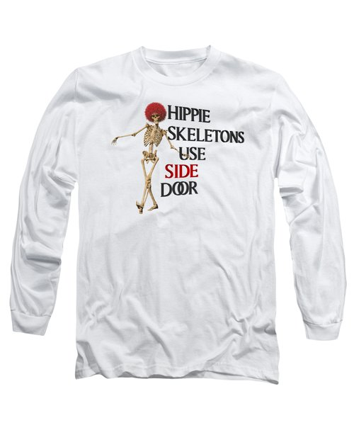 Hippie Skeletons Use Side Door P N G Long Sleeve T-Shirt