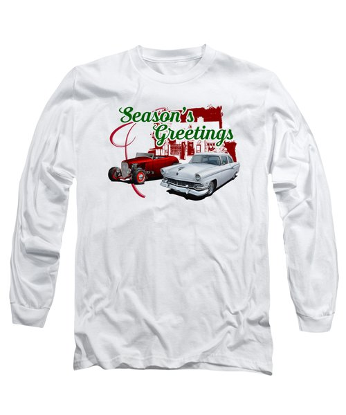 Hot Rod Greetings Long Sleeve T-Shirt