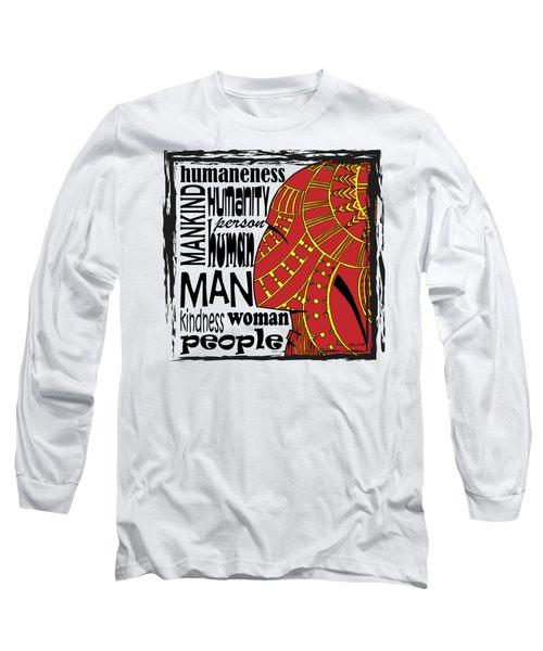 Human Being Long Sleeve T-Shirt
