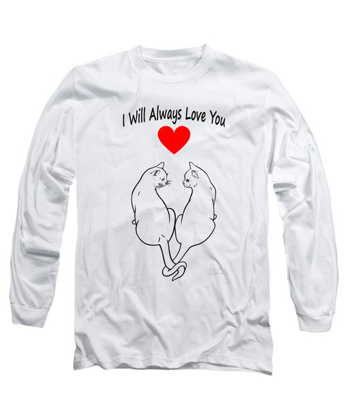 I Will Always Love You Black Long Sleeve T-Shirt