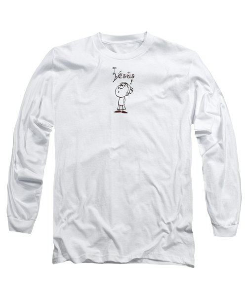 I Will Be Glad And Rejoice In Thee Long Sleeve T-Shirt