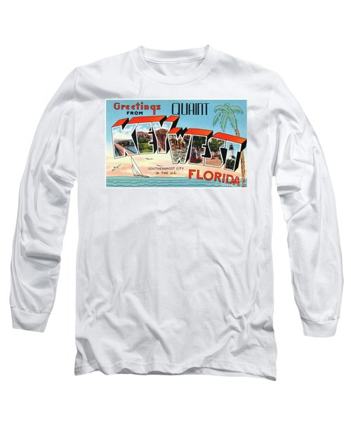 Key West Greetings Long Sleeve T-Shirt