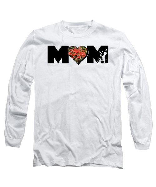 Little Girl Silhouette In Mom Big Letter With Cluster Of Red Roses In Heart Long Sleeve T-Shirt