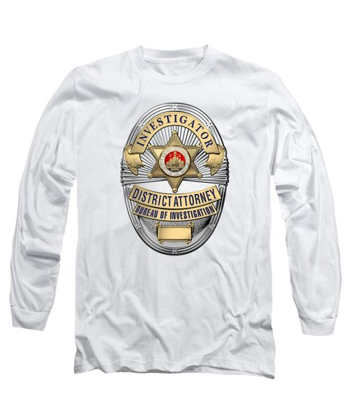 Los Angeles County District Attorney - Investigator Badge Over White Leather Long Sleeve T-Shirt
