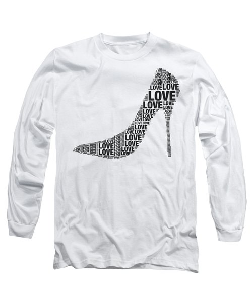 Love In High Heels Long Sleeve T-Shirt