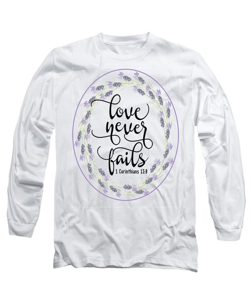Love Never Fails' Long Sleeve T-Shirt