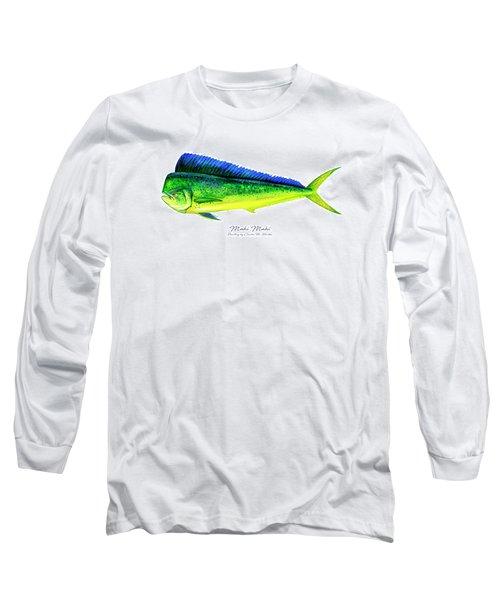 Mahi Mahi Long Sleeve T-Shirt