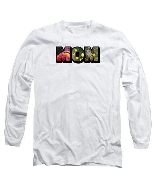 Mom Big Letter-great Mother's Day Gift Long Sleeve T-Shirt