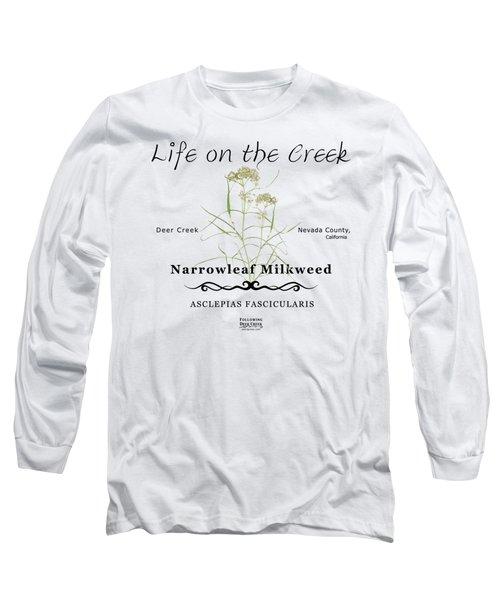 Narrowleaf Milkweed Long Sleeve T-Shirt