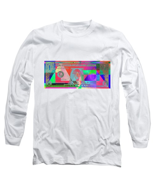 Obverse Of A Colorized One U. S. Dollar Bill  Long Sleeve T-Shirt