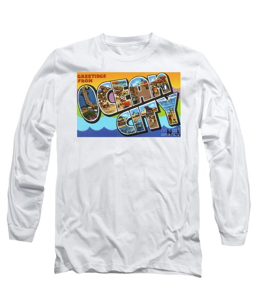Ocean City Greetings Long Sleeve T-Shirt
